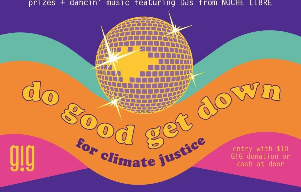 Do Good Get Down for Climate Justice