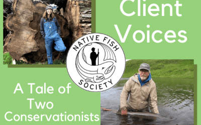 Native Fish Society: A Tale of Two Conservationists
